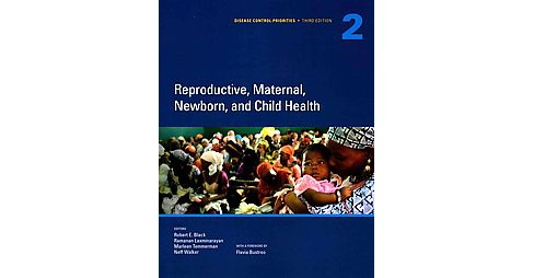 Reproductive, Maternal, Newborn, and Child Health (Paperback) - image 1 of 1