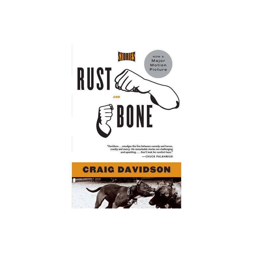 Rust And Bone By Craig Davidson Paperback