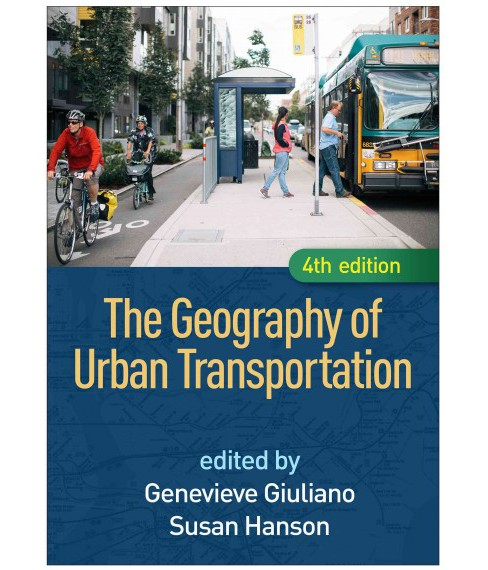 Geography of Urban Transportation (Hardcover) - image 1 of 1