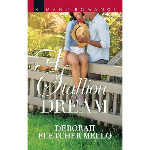 A Stallion Dream - (Stallions) by  Deborah Fletcher Mello (Paperback) - image 1 of 1
