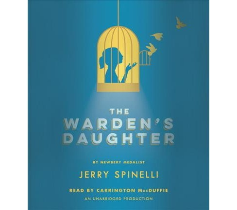 Warden's Daughter (Unabridged) (CD/Spoken Word) (Jerry Spinelli) - image 1 of 1