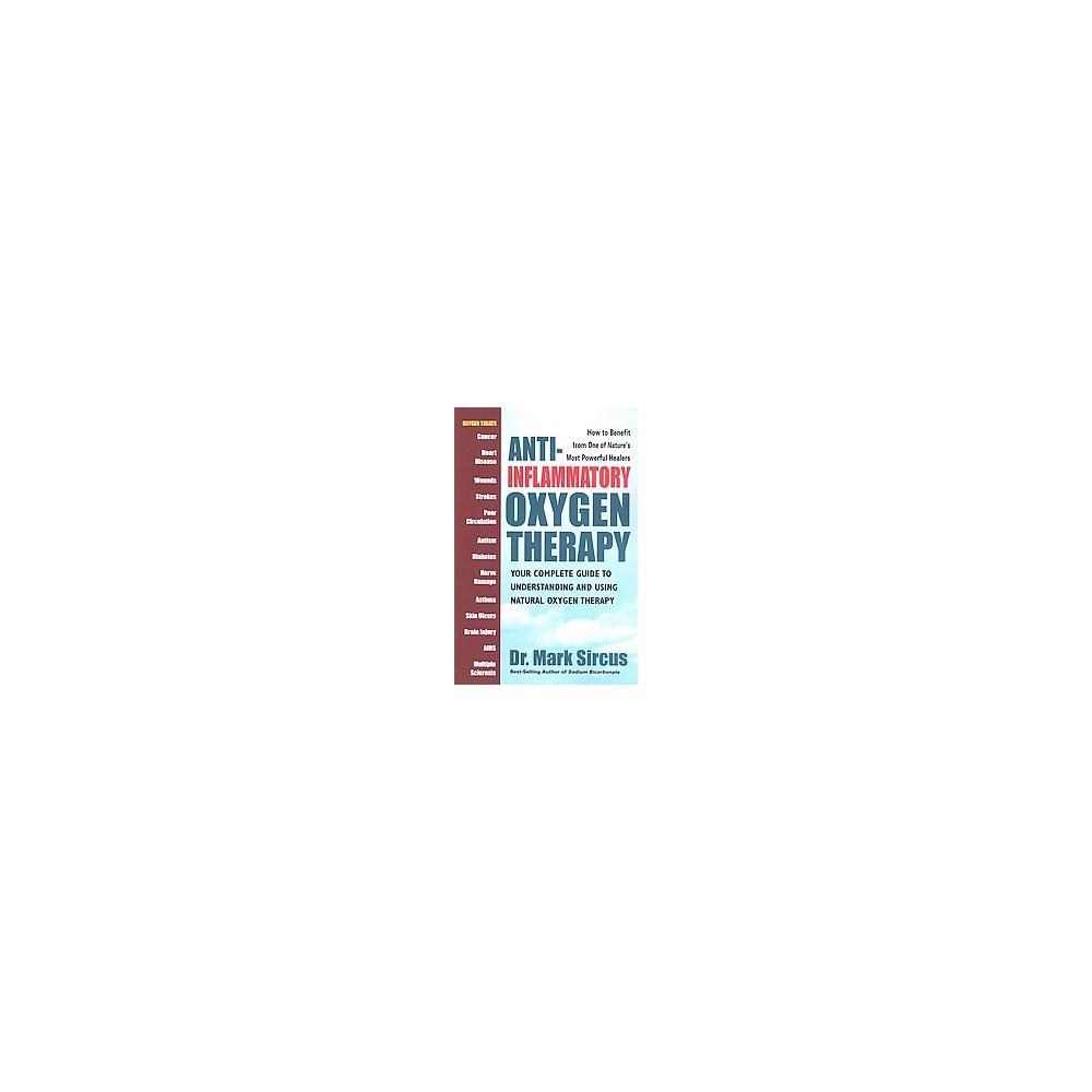 Anti-Inflammatory Oxygen Therapy (Paperback)