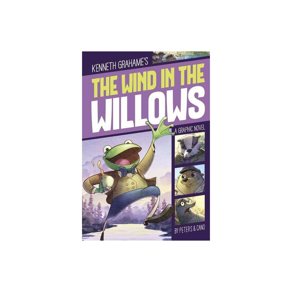 The Wind In The Willows Graphic Revolve Common Core Editions By Stephanie True Peters Paperback