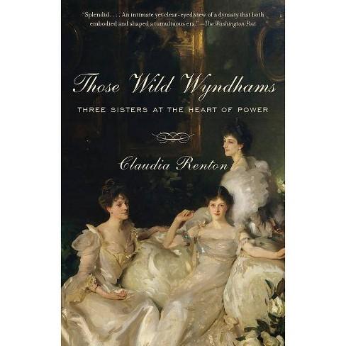 Those Wild Wyndhams - by  Claudia Renton (Paperback) - image 1 of 1