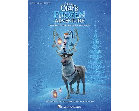 Disney's Olaf's Frozen Adventure : Songs from the Original Soundtrack: Piano-Vocal-Guitar -  (Paperback) - image 1 of 1