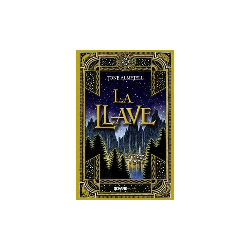 La llave - by Tone Almhjell (Paperback)