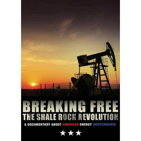 Breaking Free: The Shale Rock Revolution (DVD) - image 1 of 1