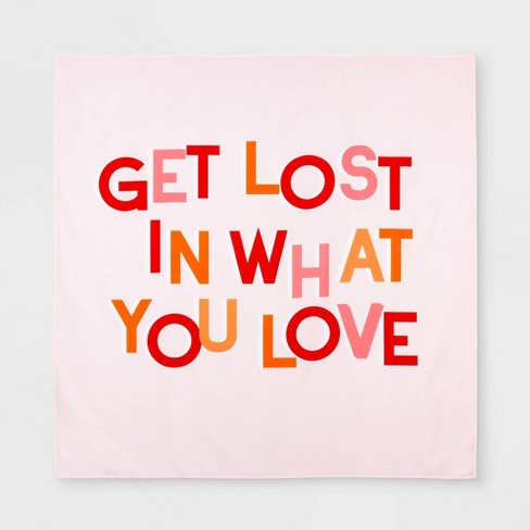 Get Lost In What You Love Printed Tapestry - Room Essentials™ - image 1 of 1