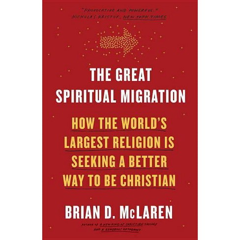 The Great Spiritual Migration - by  Brian D McLaren (Paperback) - image 1 of 1
