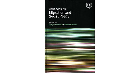 Handbook on Migration and Social Policy (Hardcover) - image 1 of 1
