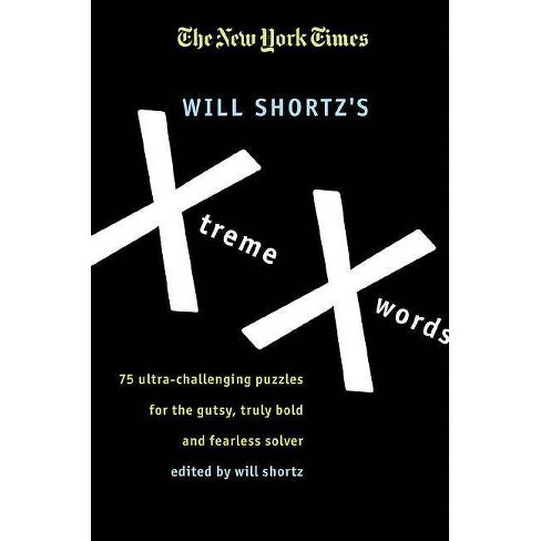 The New York Times Will Shortz's Xtreme Xwords - (Paperback) - image 1 of 1