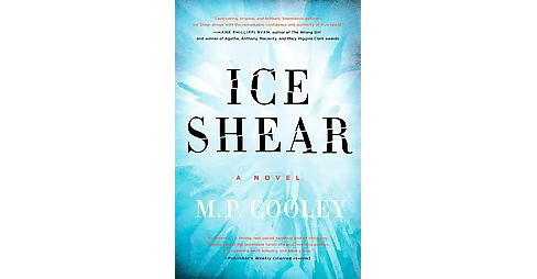 Ice Shear (Reprint) (Paperback) (M. P. Cooley) - image 1 of 1