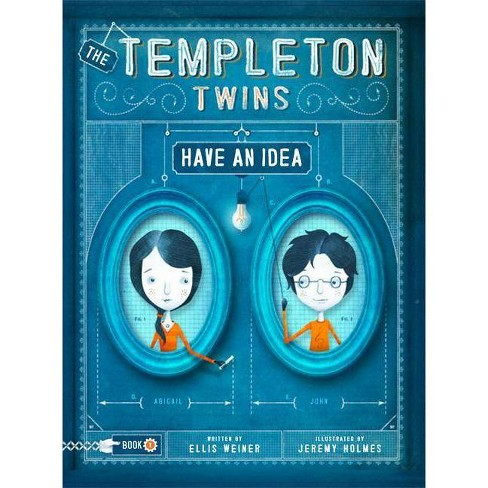 The Templeton Twins Have an Idea - by  Ellis Weiner (Hardcover) - image 1 of 1