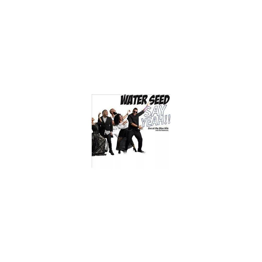 Water Seed - Say Yeah Live At The Blue Nile (CD)