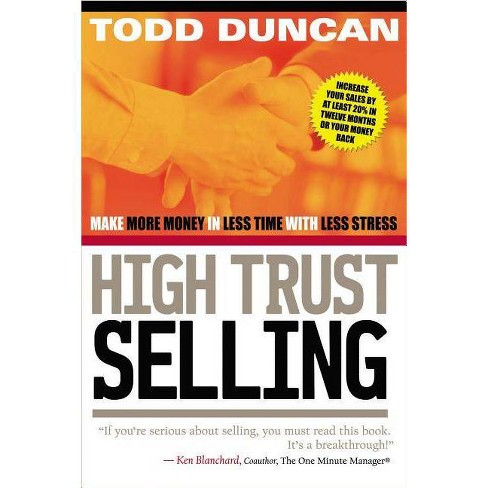 High Trust Selling - by  Todd Duncan (Paperback) - image 1 of 1