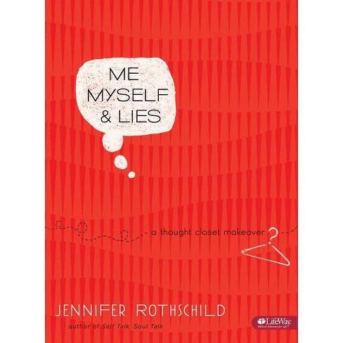 Me, Myself & Lies - Bible Study Book - by  Jennifer Rothschild (Paperback) - image 1 of 1