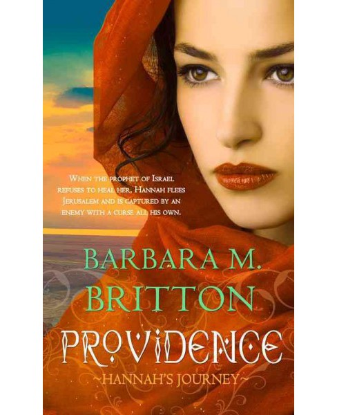 Providence : Hannah's Journey (Paperback) (Barbara M. Britton) - image 1 of 1