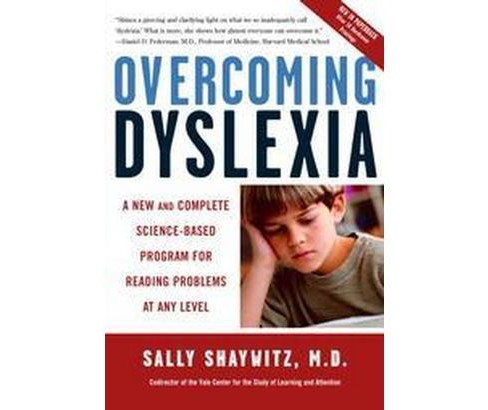 Overcoming Dyslexia : A New and Complete Science-Based Program for Reading Problems at Any Level - image 1 of 1