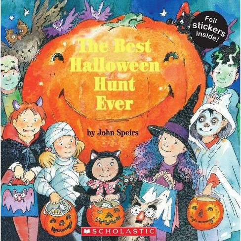 The Best Halloween Hunt Ever - by  John Speirs (Mixed media product) - image 1 of 1