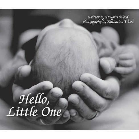 Hello, Little One - by  Doug Wood (Paperback) - image 1 of 1