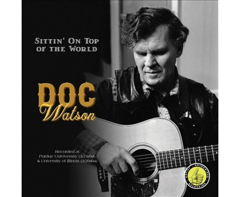 Doc Watson - Sittin On Top Of The World (CD) - image 1 of 1
