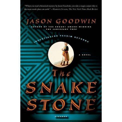The Snake Stone - (Investigator Yashim) by  Jason Goodwin (Paperback) - image 1 of 1