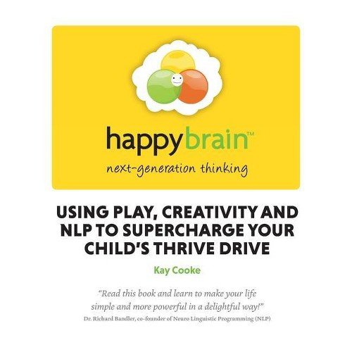Happy Brain - by Kay Cooke (Paperback)