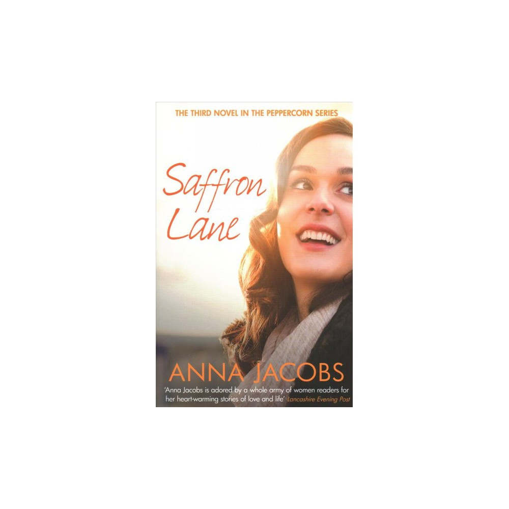 Saffron Lane - (Peppercorn Street) by Anna Jacobs (Paperback)