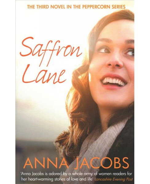 Saffron Lane -  (Peppercorn Street) by Anna Jacobs (Paperback) - image 1 of 1