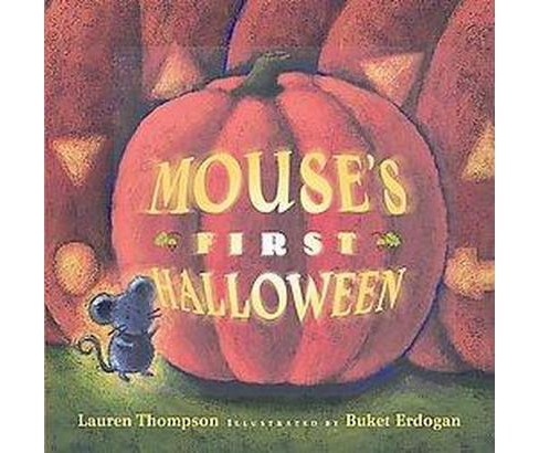 Mouse's First Halloween (Hardcover) (Lauren Thompson) - image 1 of 1