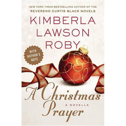 A Christmas Prayer (Reprint) (Paperback) by Kimberla Lawson Roby - image 1 of 1