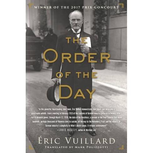 The Order of the Day - by  Eric Vuillard (Paperback) - image 1 of 1