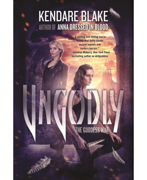 Ungodly (Reprint) (Paperback) (Kendare Blake) - image 1 of 1