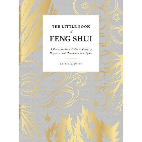 The Little Book of Feng Shui - by  Katina Z Jones (Hardcover) - image 1 of 1
