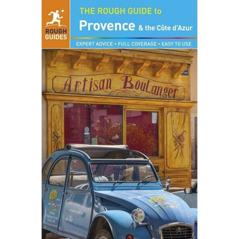 The Rough Guide to Provence & Cote d'Azur (Travel Guide) - (Rough Guide to Provence & Cote D'Azure) - image 1 of 1