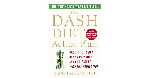 Dash Diet Action Plan : Proven to Lower Blood Pressure and Cholesterol Without Medication (Reprint) - image 1 of 1