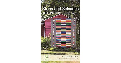 Strips and Selvages Quilt Pattern (Paperback) (Jennifer Sampou) - image 1 of 1