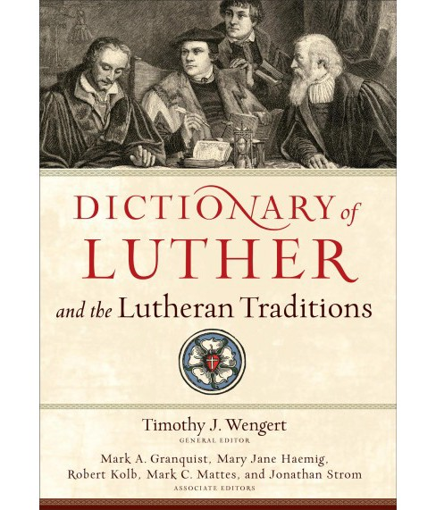 Dictionary of Luther and the Lutheran Traditions (Hardcover) - image 1 of 1