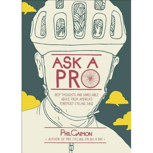 Ask a Pro - by  Phil Gaimon (Hardcover) - image 1 of 1