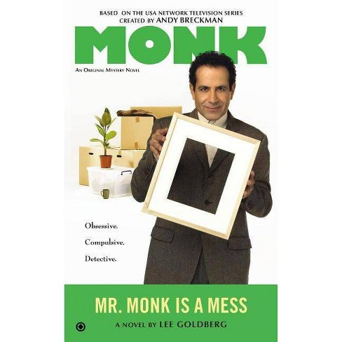 Mr. Monk Is a Mess - (Mr. Monk Mysteries) by  Lee Goldberg (Paperback) - image 1 of 1