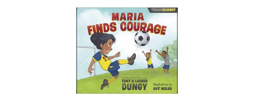 Maria Finds Courage : A Story About Soccer - Unabridged b...