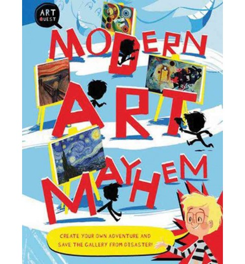 Modern Art Mayhem (Paperback) (Susie Hodge) - image 1 of 1