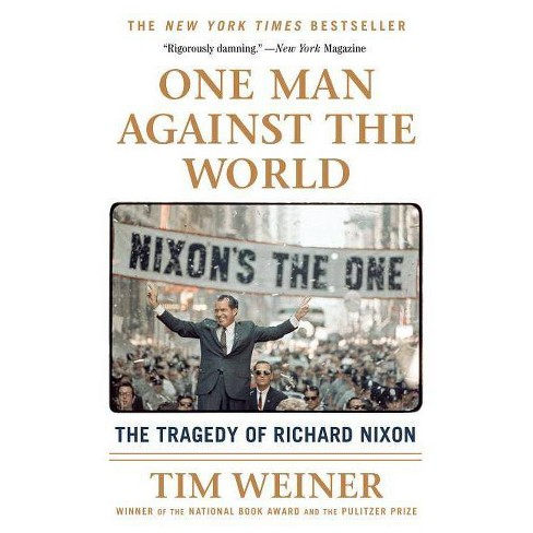One Man Against the World - by  Tim Weiner (Paperback) - image 1 of 1