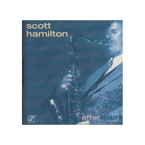 Scott Hamilton - After Hours (CD) - image 1 of 1