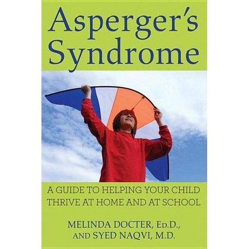 Asperger's Syndrome - by  Melinda Docter & Syed Naqvi (Paperback) - image 1 of 1