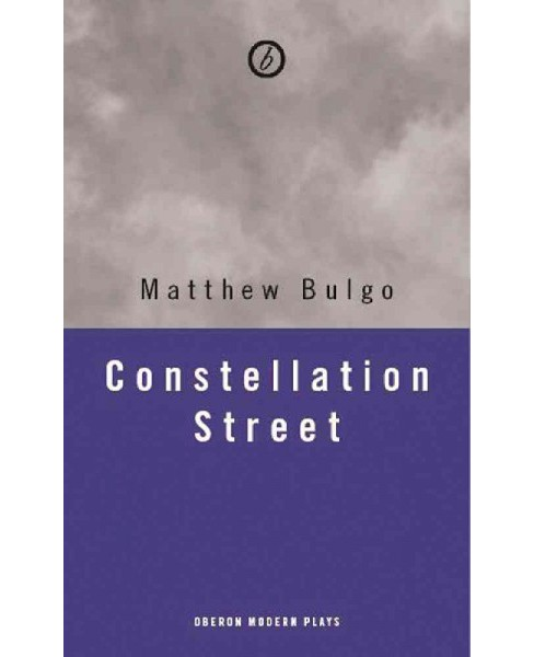 Constellation Street (Paperback) (Matthew Bulgo) - image 1 of 1