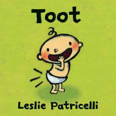 Toot - (Leslie Patricelli Board Books)by Leslie Patricelli (Board_book)