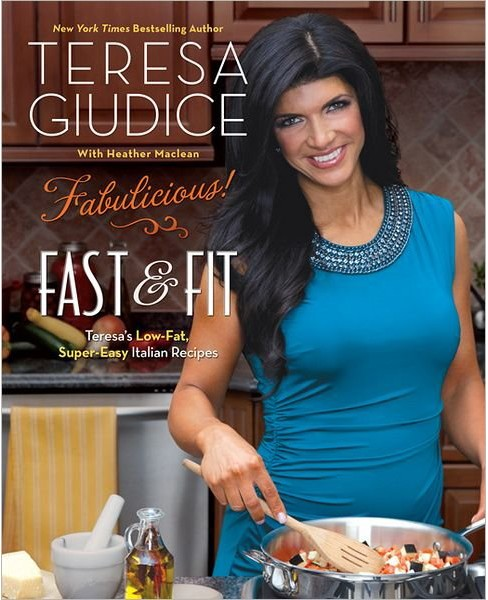 Fabulicious!: Fast & Fit: Teresa's Low-Fat, Super-Easy Italian Recipes (Paperback) - image 1 of 1