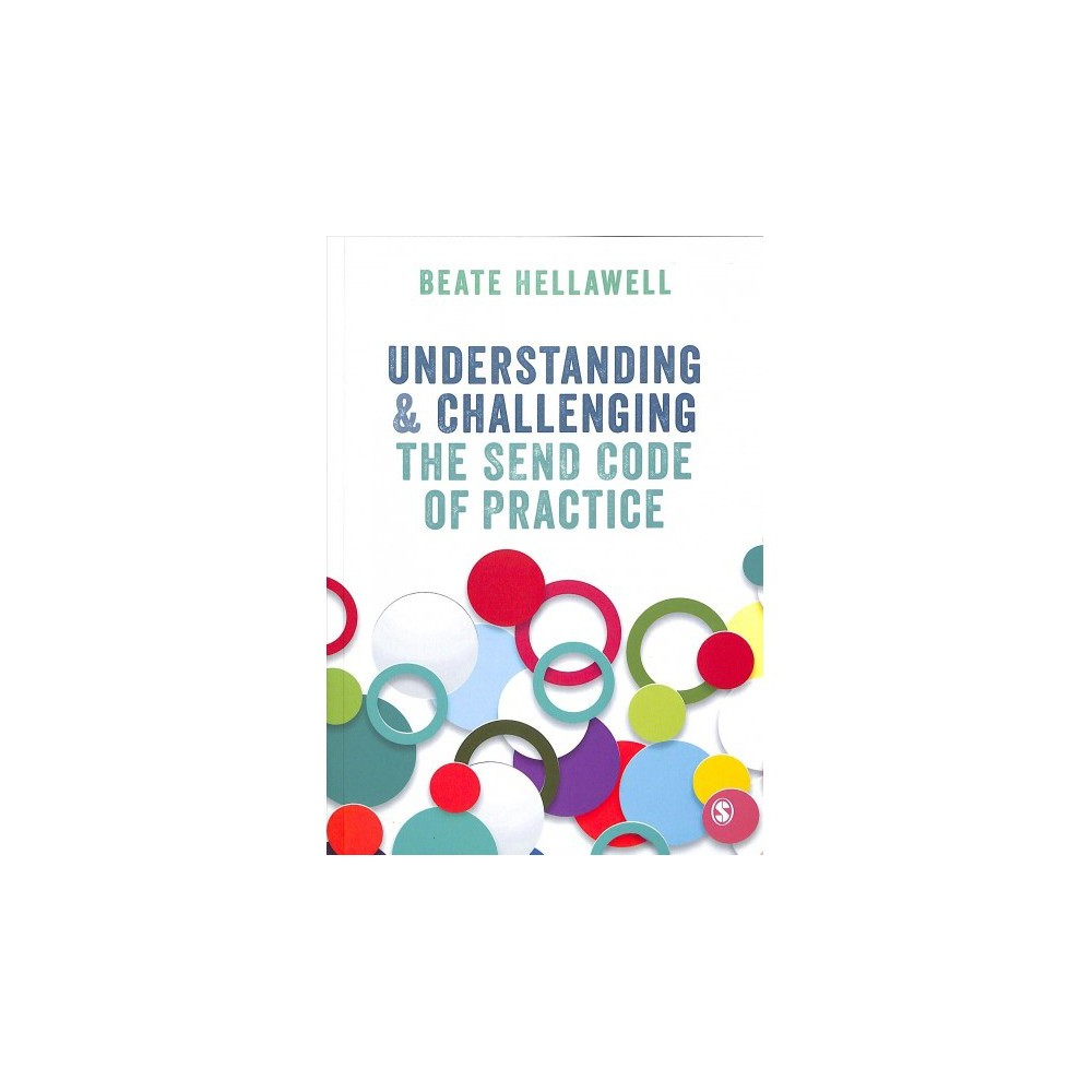 Understanding & Challenging the Send Code of Practice - by Beate Hellawell (Paperback)