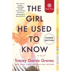 The Girl He Used to Know - Target Exclusive Edition by Tracey Garvis Graves (Hardcover)